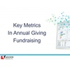 Key Metrics in Annual Giving Fundraising